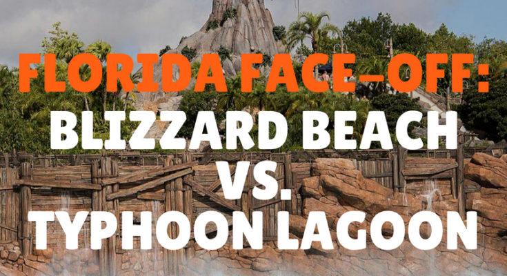 Florida Face Off Blizzard Beach Vs Typhoon Lagoon Florida Travel